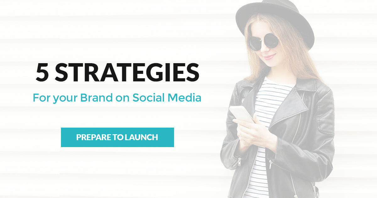 Launching your Brand on Social Media