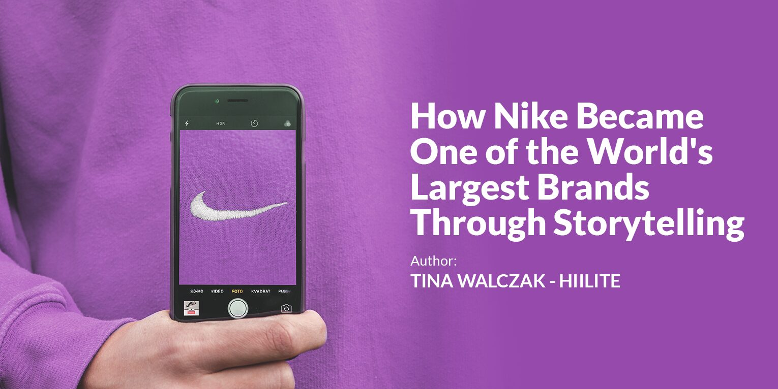 How Nike Became One the World's Largest Brands Through Storytelling